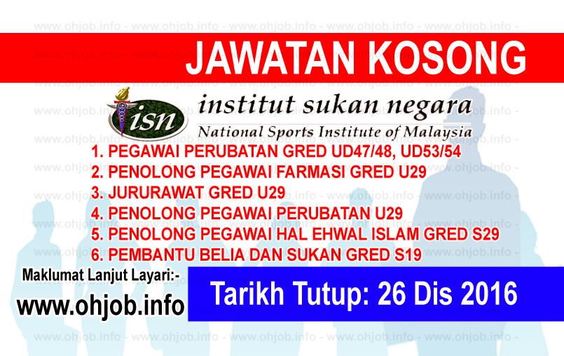 Jawatan Kerja Kosong Institut Sukan Negara (ISN) logo www.ohjob.info disember 2016