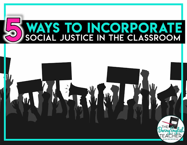 5 Ways to Incorporate Social Justice into the Classroom