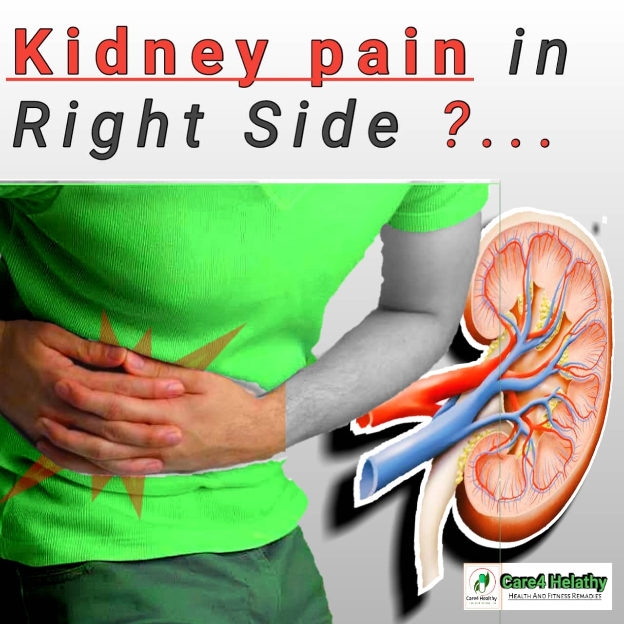 These 5 Reasons Can Be Behind The Pain In The Right Kidney Kidney Infection Symptoms Care4healthy Com Weight Loss Cancer Health Pregnancy Beauty And Personal Care