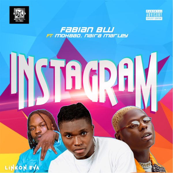 "Marlian Music Presents; Fabian Blu – ""Instagram"" ft. Naira Marley, Mohbad #Arewapublisize"