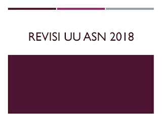 Hasil Revisi UU ASN 2018 Menjadi Penentu Masa Depan Bangsa