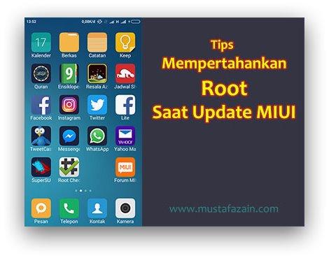 Tips Mempertahankan Root Saat Update MIUI