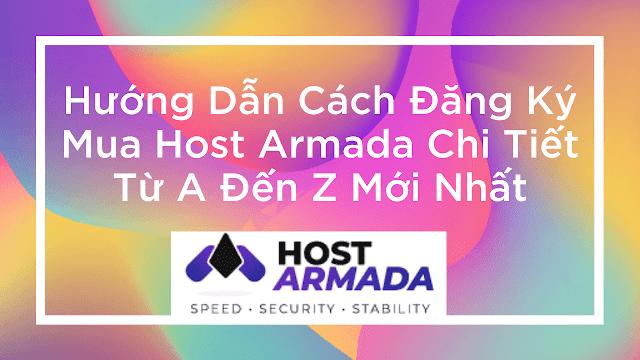 Huong Dan Cach Đang Ky Mua Host Armada Chi Tiet Tu A Đen Z Moi Nhat