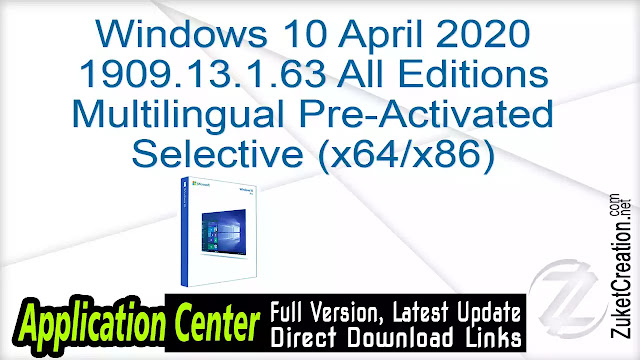 Windows 10 April 2020 1909.13.1.63 All Editions Multilingual Pre-Activated