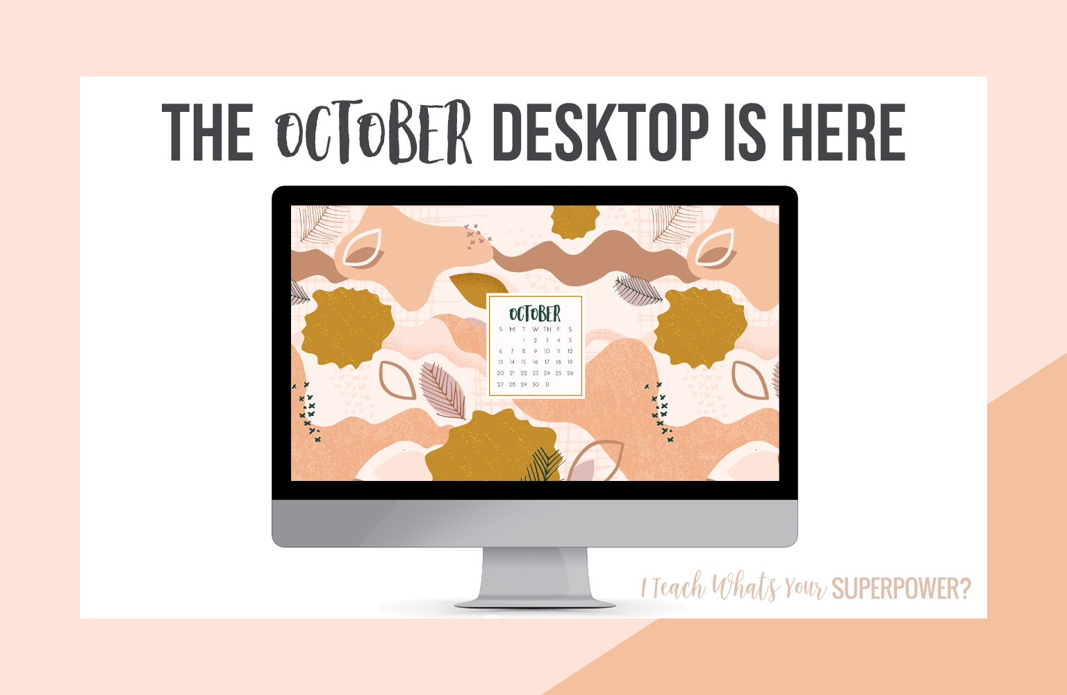 • October 2019 • Computer Desktop Calendar Background and matching iPhone Backgrounds