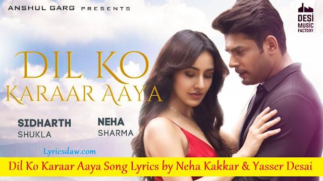 Dil Ko Karaar Aaya Song Lyrics