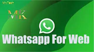 مميزات جديدة من واتساب في نسخة الويب (Whatsapp for web )