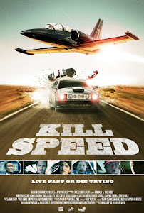 Kill Speed Poster