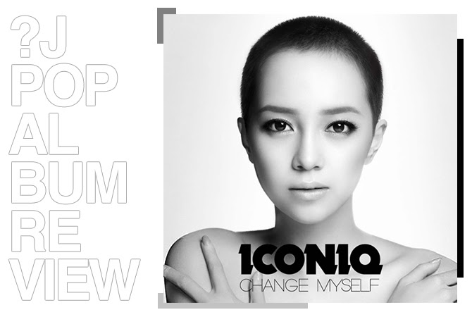 Iconiq - Change myself | Random J Pop