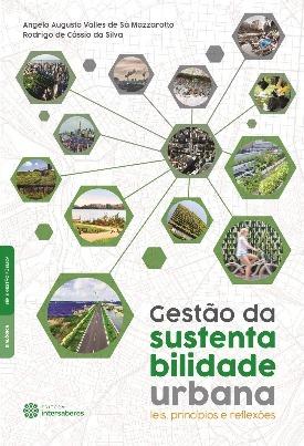 Livro: Gestão da sustentabilidade urbana / Autores: Angelo Augusto Valles de Sá Mazzarotto e Rodrigo de Cássio da Silva