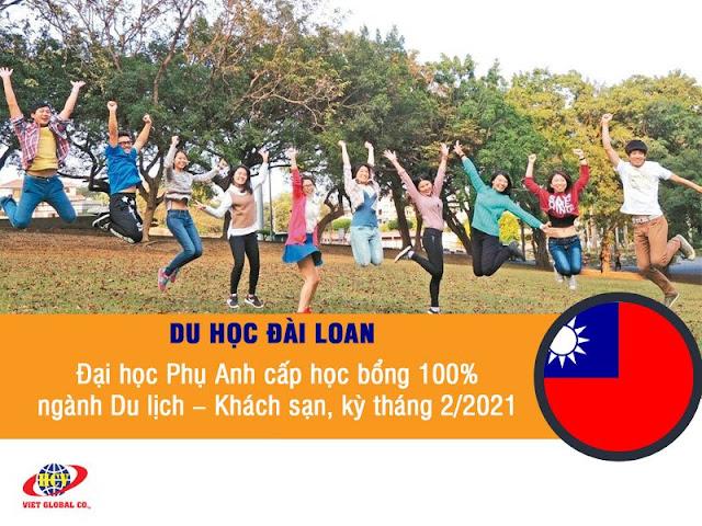 Du học Đài Loan: Đại học Phụ Anh cấp học bổng 100% cho ngành Du lịch – Khách sạn, kỳ tháng 2/2021