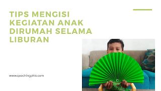 http://www.qoechingphie.com/2020/03/tips-mengisi-kegiatan-anak-dirumah.html