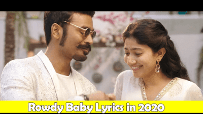 [ Genuine ] Rowdy Baby Lyrics - Maari 2 [ 2020 ] Tamil | Other