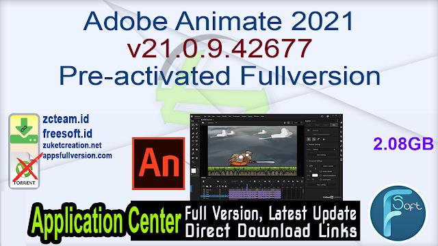 Adobe Animate 2021 v21.0.9.42677 Pre-activated Fullversion