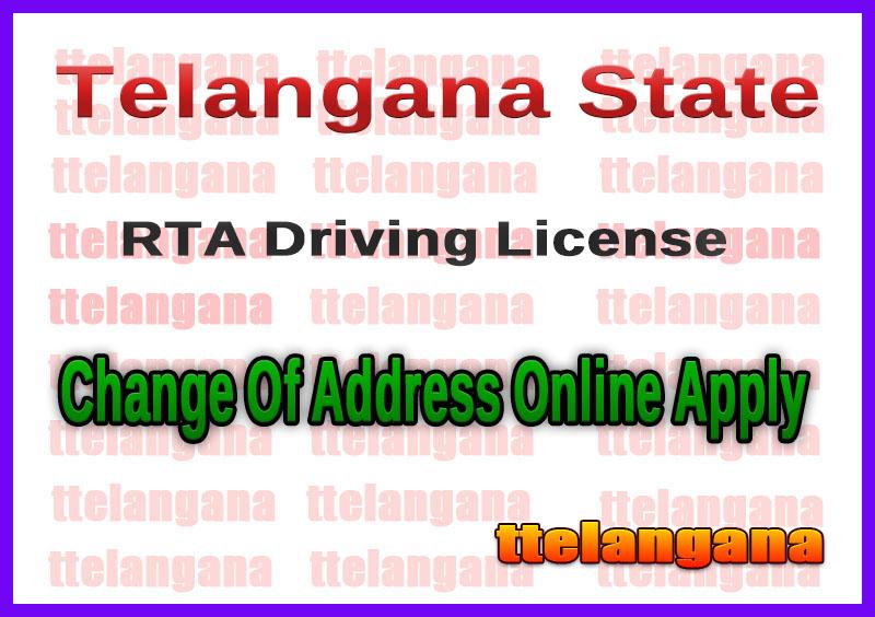 Telangana TS RTA Driving License Change Of Address Online Apply