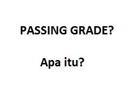 Pengertian-Passing-Grade