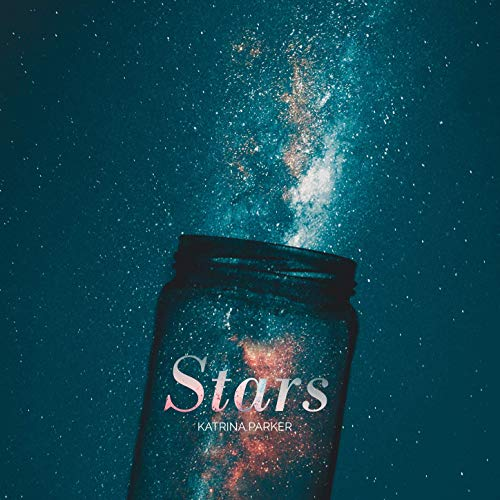 Song in Focus: 'Stars' by Katrina Parker