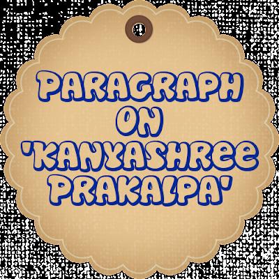 Paragraph 'Kanyashree Prakalpa' for Madhyamik | Higher Secondary Exam - 2018