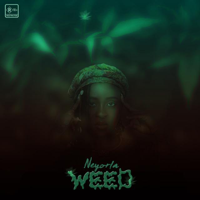 Neyorla – WEED