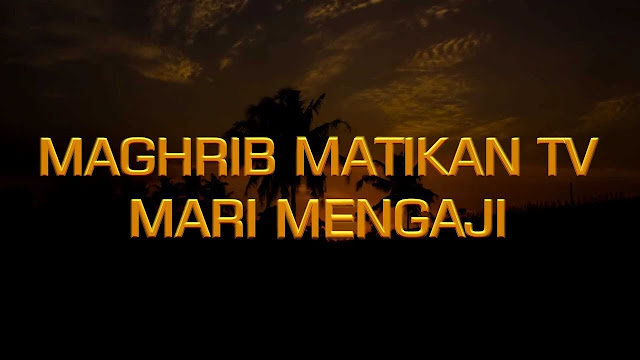 Menghidupkan Kembali Tradisi Maghrib Mengaji