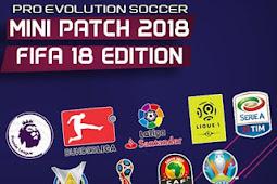 PES 6 Mini Patch FIFA 18 Edition Season 2017/2018 PC
