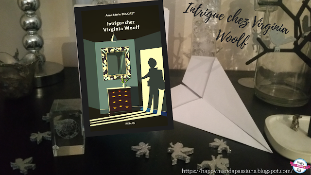 Intrigue chez Virginia Woolf anne marie Bougret avis chronique