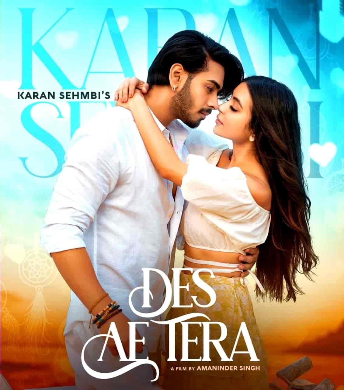 Des Ae Tera Punjabi Song Image Features Karan Sehmbi and Nikkesha