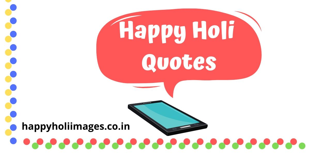 happy holi quotes,happy holi quotes 2020,inspirational holi quotes,holi quotes poems,holi quotes for friends,funny holi quotes in english,happy holi quotes hindi,happy holi funny quotes,happy holi 2020 quotes,happy holi quotes wishes,happy holi quotes in hindi,happy holi quotes in english,happy holi quotes funny