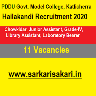 PDDU Govt. Model College, Katlicherra, Hailakandi Recruitment 2020 - Chowkidar/ Junior Assistant/ Grade-IV/ Library Assistant/ Laboratory Bearer