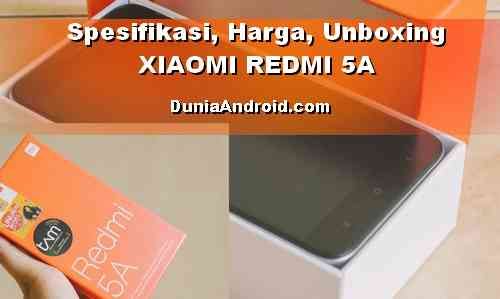 Isi Bundle XIAOMI REDMI 5A - HP RAM 2GB harga dibawah 1 Juta!