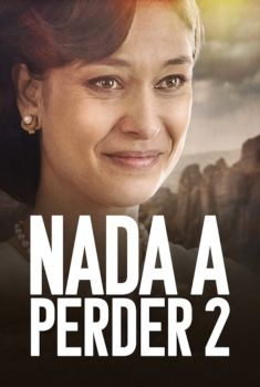 Nada a Perder 2 Torrent – WEB-DL 720p/1080p Nacional<