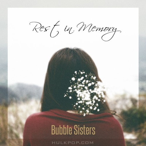 Bubble Sisters – Rest in Memory – EP