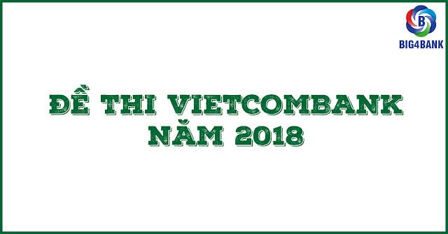 Đề Thi Vietcombank 2018