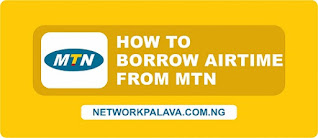 how to borrow airtime from mtn