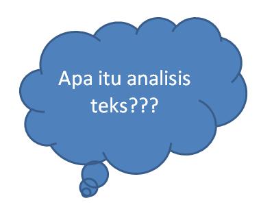 Pengertian analisis teks