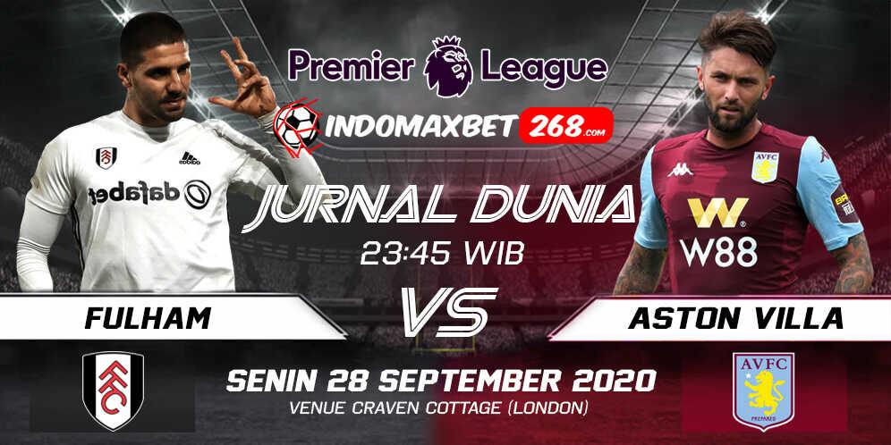 Prediksi Fulham Vs Aston Villa 28 September 2020 Pukul 23.45 WIB