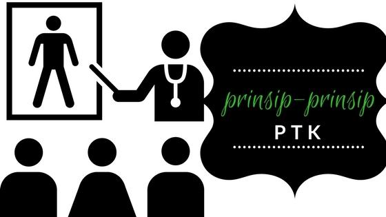 PRINSIP-PRINSIP PTK