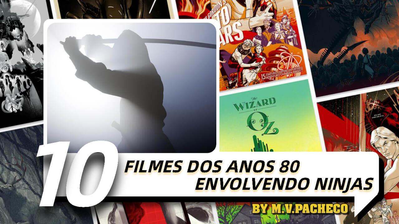 10-filmes-anos-80-ninjas