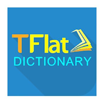 TFlat - Tải từ điển Anh Việt TFlat, dịch tiếng Anh cho máy tính, PC a
