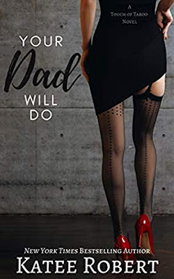 Review: Your Dad Will Do by Katee Robert