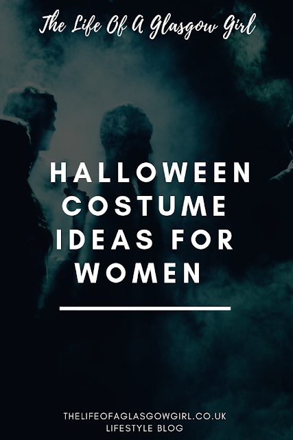 "Pinterest graphic that has ""Halloween costume ideas for women"" written on it with white bold writing and a Halloween stock photo of people walking at night in the background. on thelifeofaglasgowgirl.co.uk"