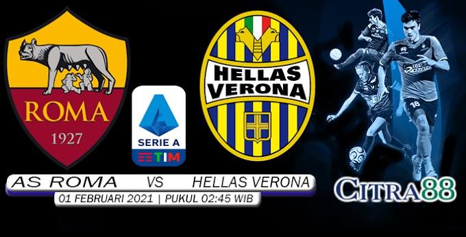 PREDIKSI AS ROMA VS HELLAS VERONA 01 FEBRUARI 2021