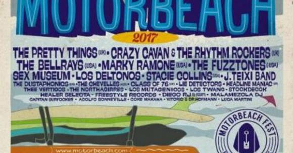 Motorbeach Fest 2017: The Pretty Things, The Bellrays, Marky Ramone, Fuzztones, Sex Museum, Los Deltonos...