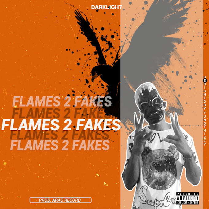 DOWNLOAD: DarkLigh7 - FLames 2 Fakes (Prod. Arao Record) 2020