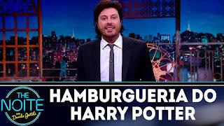 Vídeo: Monólogo do The Noite sobre a hamburgueria inspirada em 'Harry Potter' | Ordem da Fênix Brasileira