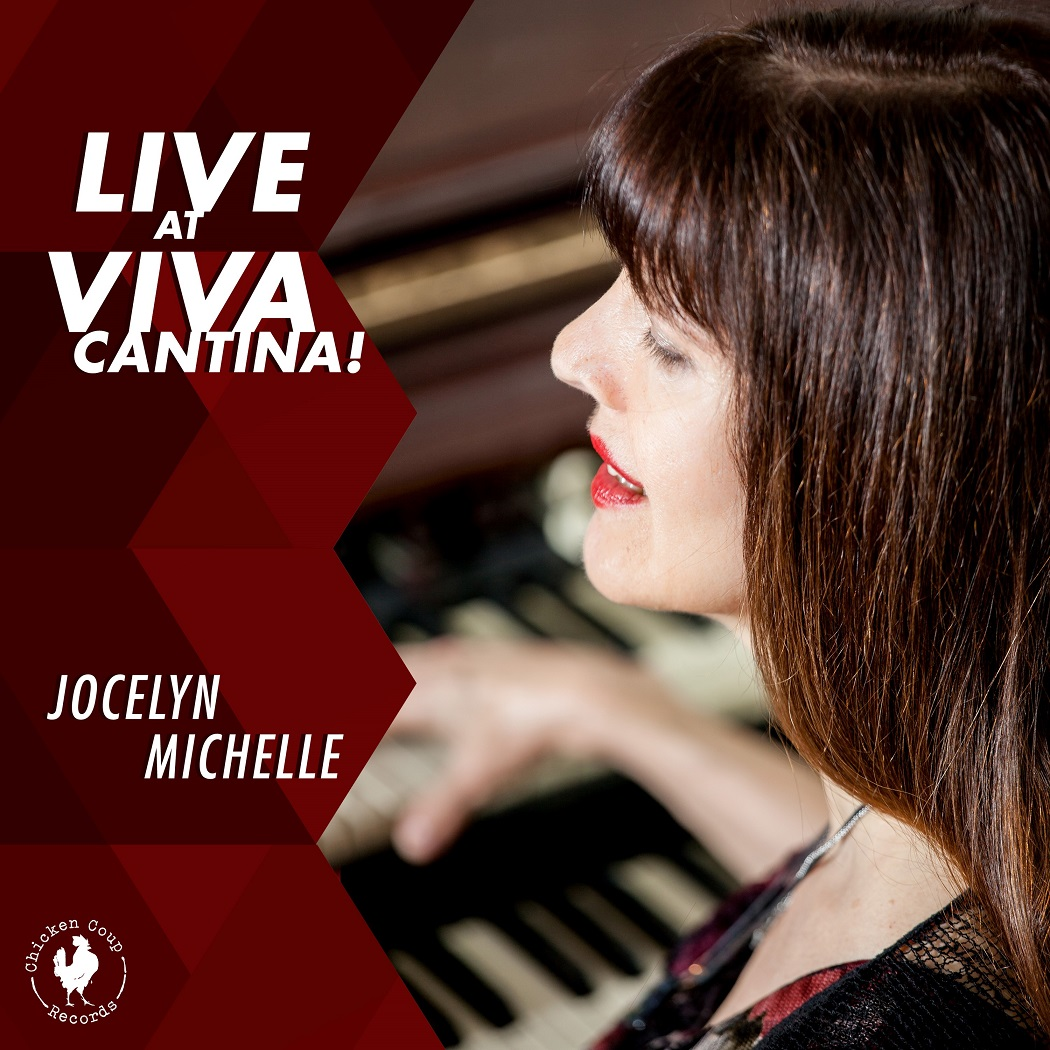 Jocelyn Michelle - Live at Viva Cantina (CHICKEN COUP RECORDS 2018) de86b581753