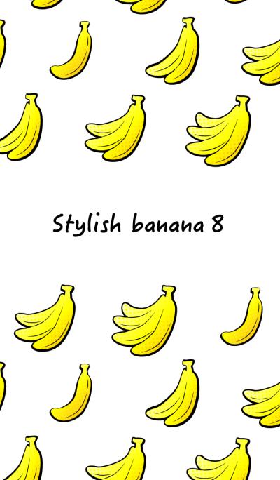 Stylish banana 8!