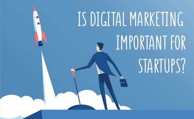 Can digital marketing more important for startups?