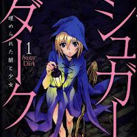 [Mangá] Sugar Dark: A Garota e a Escuridão Sepultada