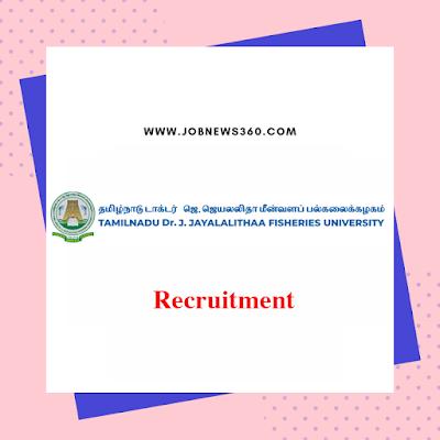 TNJFU Nagapattinam Recruitment 2019 for University Officers (9 Vacancies)
